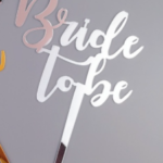 Cake topper – BRIDE TO BE