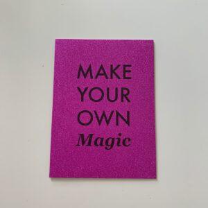 Own Magic
