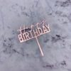 Birthday topper Rose Gold