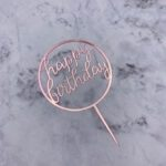 Cake Topper – BIRTHDAY – Rose Gold Round