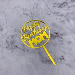 Birthday Mom topper