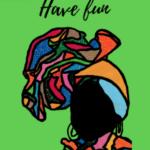 Have Fun Card – Art by Sha